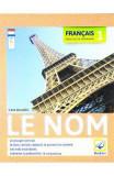 Francais Exercices de Grammaire 1: Le Nom - Gina Belabed