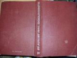 Carte veche ISTORIE,23 august 1944,documente,1985,vol 4,T.GRATUIT