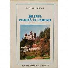 Branul: Poarta in Carpati - Titus N. Hasdeu