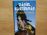 DANIEL EASTERMAN -NUMELE FIAREI