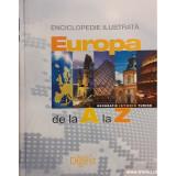 Enciclopedie ilustrata Europa de la A la Z