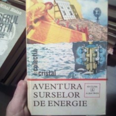 Aventura surselor de energie – G. Folescu