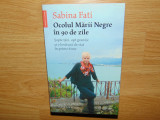 OCOLUL MARII NEGRE IN 90 DE ZILE-SABINA FATI ED.HUMANITAS 2006