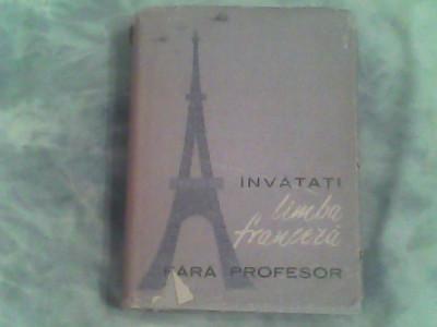 Invatati limba franceza fara profesor-Ion Braescu... foto