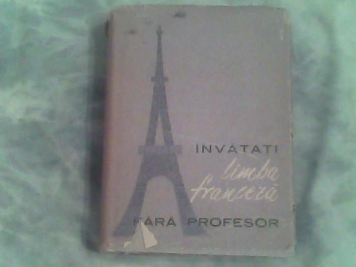 Invatati limba franceza fara profesor-Ion Braescu...