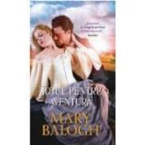 Totul pentru aventura - Mary Balogh