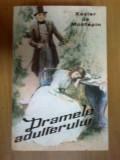 H4 DRAMELE ADULTERULUI - XAVIER DE MONTEPIN