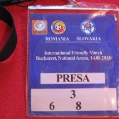 Acreditare meci fotbal ROMANIA - SLOVACIA (14.08.2013)