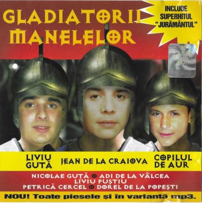 CD Gladiatorii Manelelor: Liviu Guta, Vali Vijelie, Florin Salam foto