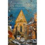 De Transilvania - Gheorghe Grigurcu