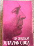 Octavian Goga - Ion Dodu Balan ,275551