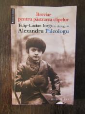 BREVIAR PENTRU PASTRAREA CLIPELOR - ALEXANDRU PALEOLOGU foto