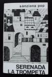Sânziana Pop - Serenadă la trompetă (prima ediție, 1969)