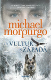 Un vultur in zapada/Michael Morpurgo