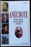 Adevarul Anecdote Despre Personalitati Romane D Teleor Librarie