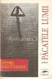 Cumpara ieftin Pacatele Lumii - Petre Salcudeanu