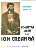 Povestea vietii lui Ion Creanga - Constantin Paraschiv