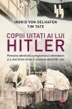 Copiii uitati ai lui Hitler | Ingrid von Oelhafen