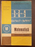 MATEMATICA MANUAL PENTRU CLASA A VI-A ARITMETICA ALGEBRA - C Popovici, I Ligor