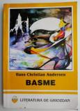 Basme – Hans Christian Andersen