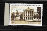 ROMANIA 2014 - UNIVERSITATEA DIN BUCURESTI, 150 ANI  - LP 2032, Nestampilat