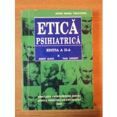 ETICA PSIHIATRICA , EDITIA A II-A DE SIDNEY BLOCH , PAUL CHODOFF