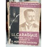 I.L. CARAGIALE , D.MURARASU