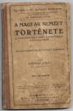 A magyar nemzet tortenete 1914 Cluj Kertesz Jozsef manual istorie vechi
