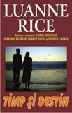 Timp si destin/Luanne Rice