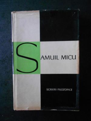 SAMUIL MICU - SCRIERI FILOZOFICE foto