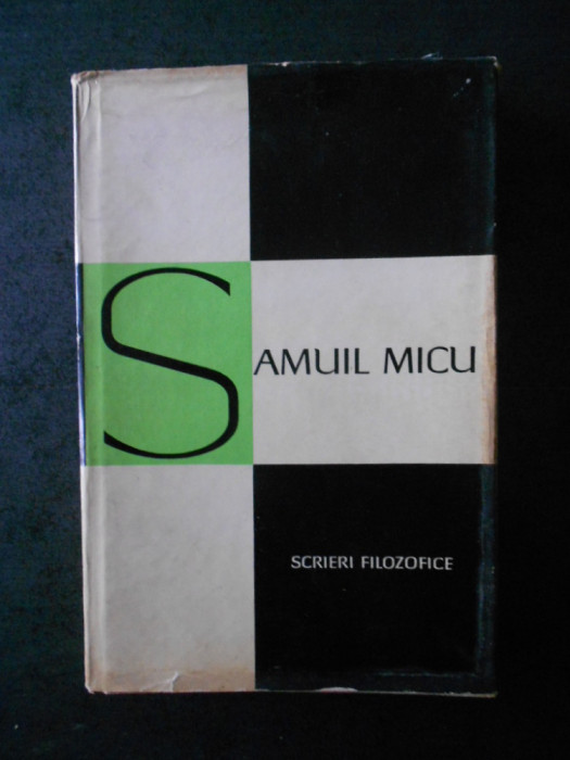 SAMUIL MICU - SCRIERI FILOZOFICE