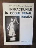 INFRACTIUNILE IN CODUL PENAL ROMAN-GHEORGHE DIACONESCU