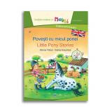 Carte Povesti cu micul ponei - Bilingv, Editura DPH