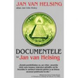 Documentele lui - Jan van Helsing