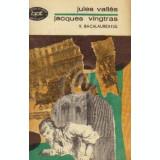 Jacques Vingtras. Bacalaureatul, vol. 2