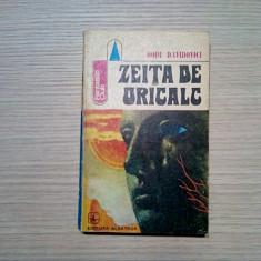 DORU DAVIDOVICI - Zeita de Oricalc - Editura Albatros, 1977, 225 p.