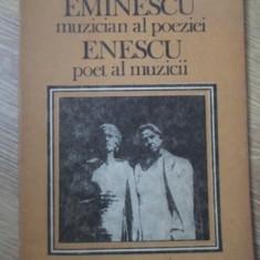 EMINESCU MUZICIAN AL POEZIEI, ENESCU POET AL MUZICII - VLADIMIR DOGARU
