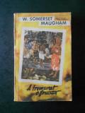 W. SOMERSET MAUGHAM - A TREMURAT O FRUNZA