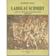 Ladislau Schimdt - Dumitru Velea
