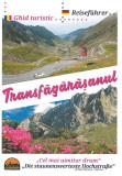 Transfagarasanul Reiseführer / Ghid turistic