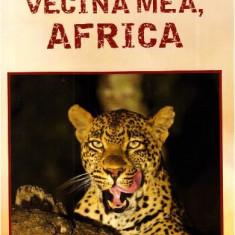 Cumpara ieftin Vecina mea, Africa