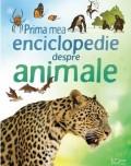 Cumpara ieftin Prima mea enciclopedie despre animale, univers enciclopedic gold