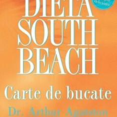 Dieta South Beach. Carte de bucate/Arthur Agatston