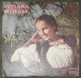 Vinyl /vinil Titiana Mihali ,STM-EPE 0930 1973,disc VG,am si epd 1272,VG