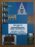 Mihaela Criticos - Art Deco Modernismul temperat arhitectura 1000 ilustratii RAR