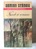 """""""NUVELE SI ROMANE"""", Damian Stanoiu, 1987. Cuprinde 13 lucrari ale autorului"""