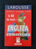 Engleza comerciala in 40 de lectii (Larousse) – M. Marcheteau, J-P. Berman