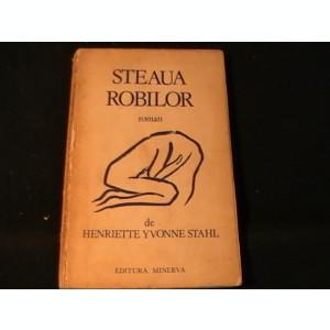 STEAUA ROBILOR-HENRIETTE YVONNE STAHL-229 PG-