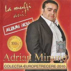 CD Europetrecere 2010 Volumul 7, manele: Adrian Minune,Leo de Vis,Copilul de Aur
