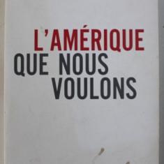 L'Amerique que nous voulons  / Paul Krugman in franceza